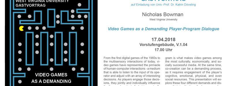 "Gastvortrag ""Video Games as a Demanding Player-Program Dialogue"""