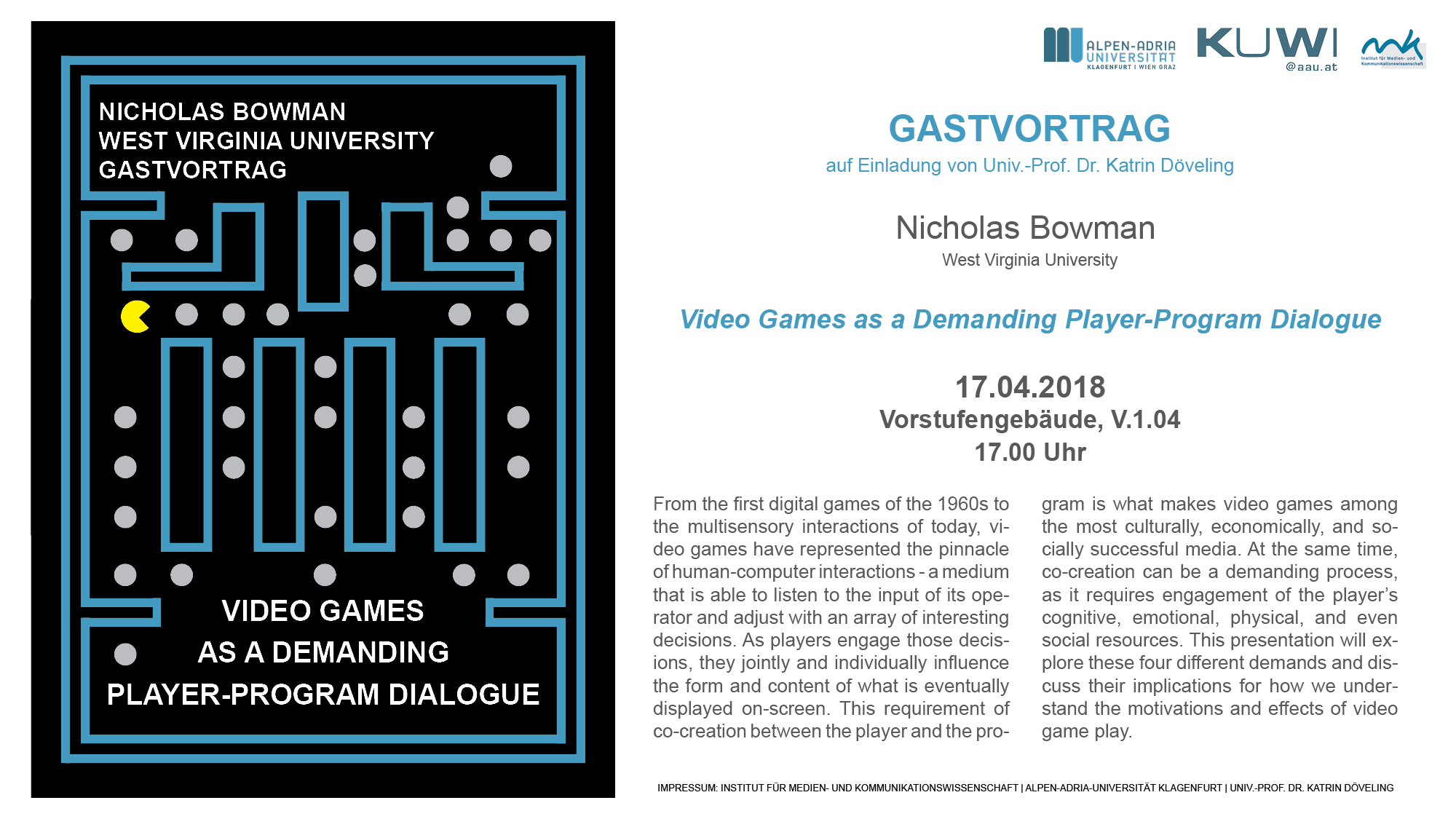 "Gastvortrag ""Video Games as a Demanding Player-Program Dialogue"""